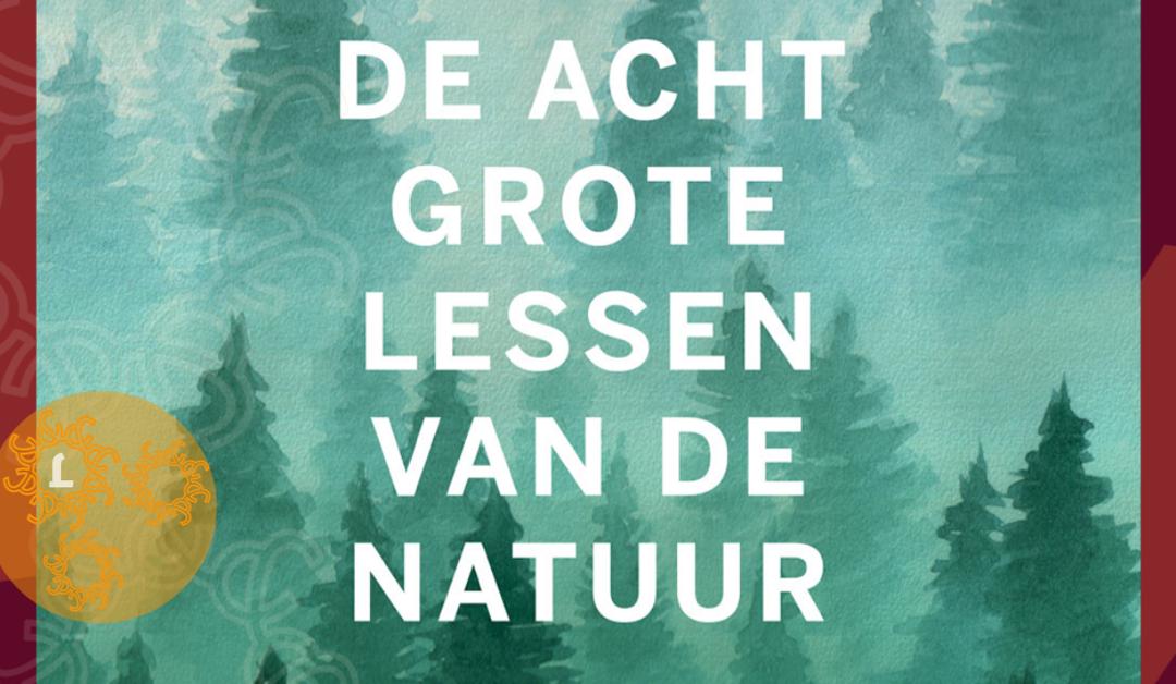 Boekentip: 8 grote lessen van de natuur