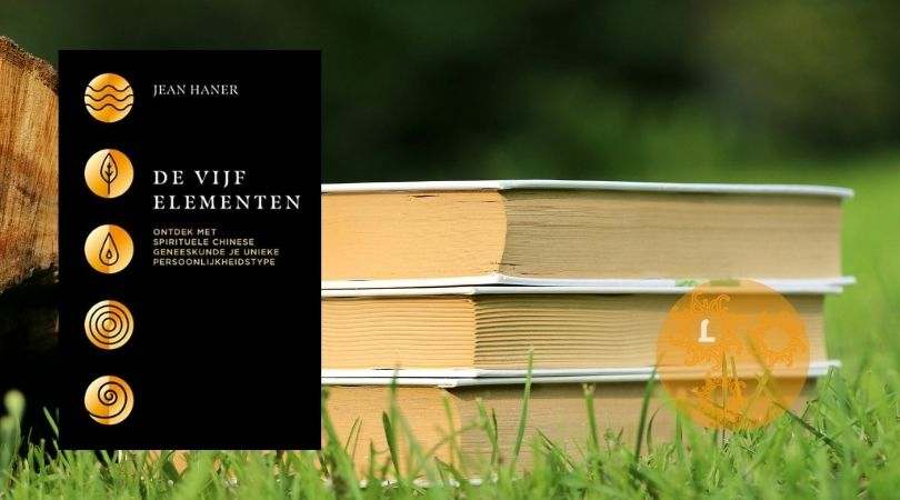 Boekentip: De Vijf Elementen, acupunctuur van de geest
